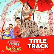 Veerey Ki Wedding