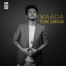 Waada - Tony Kakkar